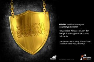 Pengelolaan Kekayaan Alam dan Energi ,  Sumbangan  Islam  Untuk  Indonesia