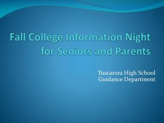 Fall College Information Night for Seniors and Parents