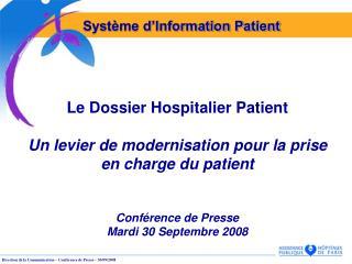 Le Dossier Hospitalier Patient Un levier de modernisation pour la prise en charge du patient