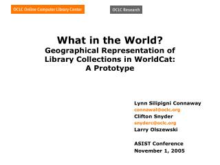What in the World?  Geographical Representation of  Library Collections in WorldCat: A Prototype