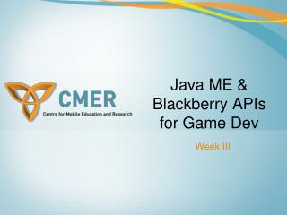 Java ME & Blackberry APIs for Game Dev
