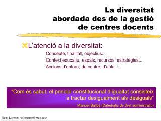 La diversitat  abordada des de la gestió  de centres docents