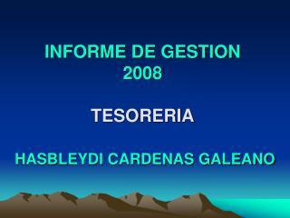 INFORME DE GESTION  2008 TESORERIA
