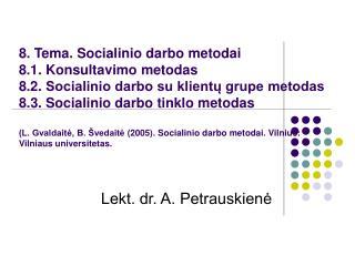 Lekt. dr. A. Petrauskienė