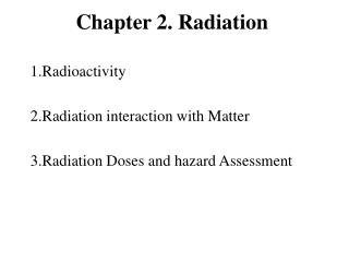 Chapter 2. Radiation