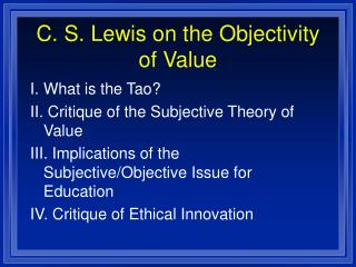 C. S. Lewis on the Objectivity of Value