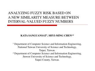 ANALYZING FUZZY RISK BASED ON  A NEW SIMILARITY MEASURE BETWEEN  INTERVAL-VALUED FUZZY NUMBERS