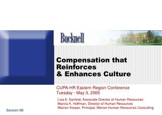 Compensation that Reinforces  & Enhances Culture