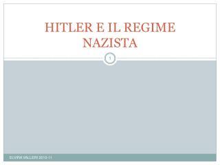 HITLER E IL REGIME NAZISTA