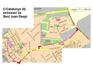 C/Catalunya 28,  entressol 3a Sant Joan Desp�