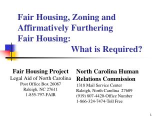 Fair Housing, Zoning and Affirmatively Furthering  Fair Housing:                          What is Required