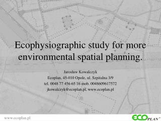 Ecophysiographic study for more environmental spatial planning .