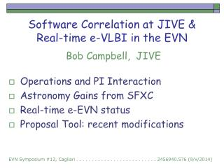 Software Correlation at JIVE & Real-time e-VLBI in the EVN