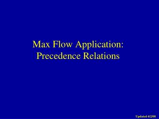 Max Flow Application: Precedence Relations