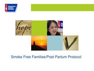 Smoke Free Families/Post-Partum Protocol