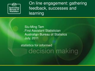 On line engagement: gathering feedback, successes and learning
