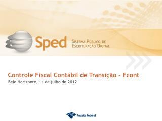 Controle Fiscal Contábil de Transição - Fcont