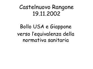 Castelnuovo Rangone 19.11.2002