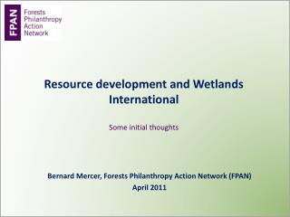 Resource development and Wetlands International Some initial thoughts