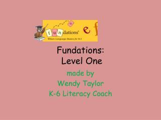 Fundations :   Level One