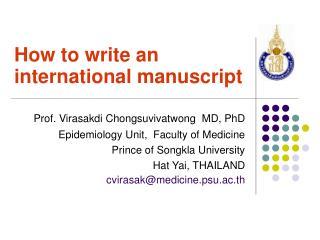 How to write an international manuscript