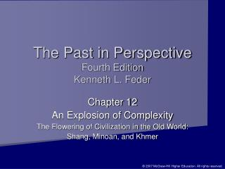 The Past in Perspective Fourth Edition Kenneth L. Feder