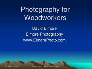 Photography for Woodworkers