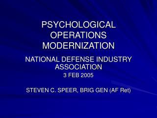 PSYCHOLOGICAL OPERATIONS MODERNIZATION