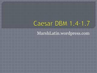 Caesar  DBM  1.4-1.7