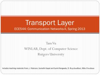 Transport Layer  ECE544: Communication Networks-II, Spring 2013