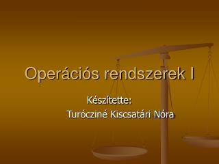 Operációs rendszerek I