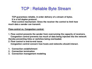 TCP : Reliable Byte Stream