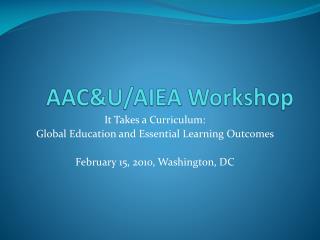 AAC&U/AIEA Workshop