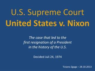 U.S. Supreme Court United States  v. Nixon