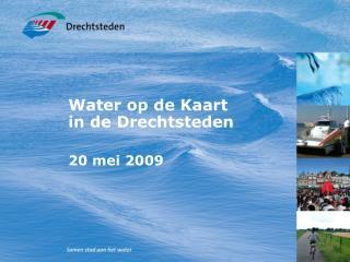 Water op de Kaart  in de Drechtsteden