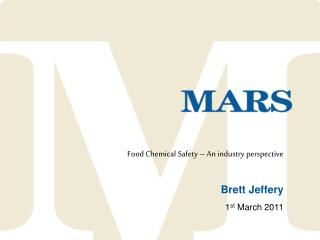 Food Chemical Safety – An industry perspective