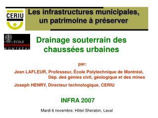 Les infrastructures municipales, un patrimoine à préserver