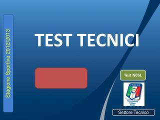 TEST TECNICI
