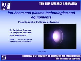 Ion-beam and plasma technologies and equipments