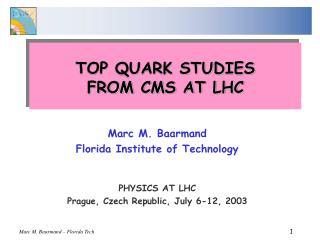 TOP QUARK STUDIES  FROM CMS AT LHC
