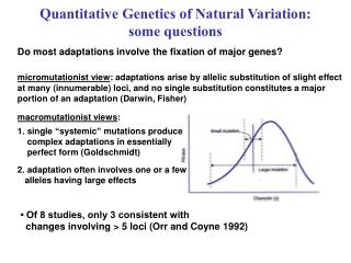 Quantitative Genetics of Natural Variation: some questions