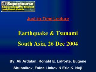 Just-in-Time Lecture Earthquake  Tsunami South Asia, 26 Dec 2004