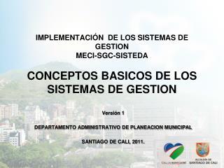 Versión 1  DEPARTAMENTO ADMINISTRATIVO DE PLANEACION MUNICIPAL SANTIAGO DE CALI, 2011.
