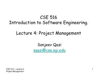 CSE 516  Introduction to Software Engineering. Lecture 4: Project Management