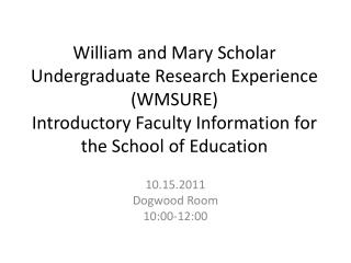 10.15.2011 Dogwood Room 10:00-12:00