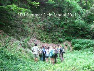 REU Summer Field School 2011