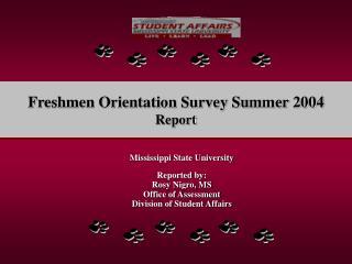 Freshmen Orientation Survey Summer 2004 Report