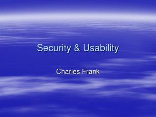 Security & Usability