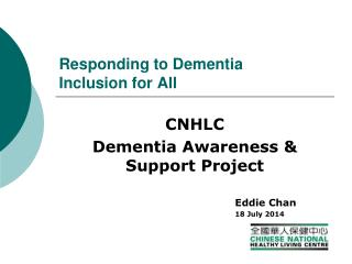 Responding to Dementia Inclusion for All