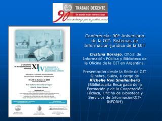 Conferencia: 90° Aniversario de la OIT: Sistemas de Información jurídica de la OIT